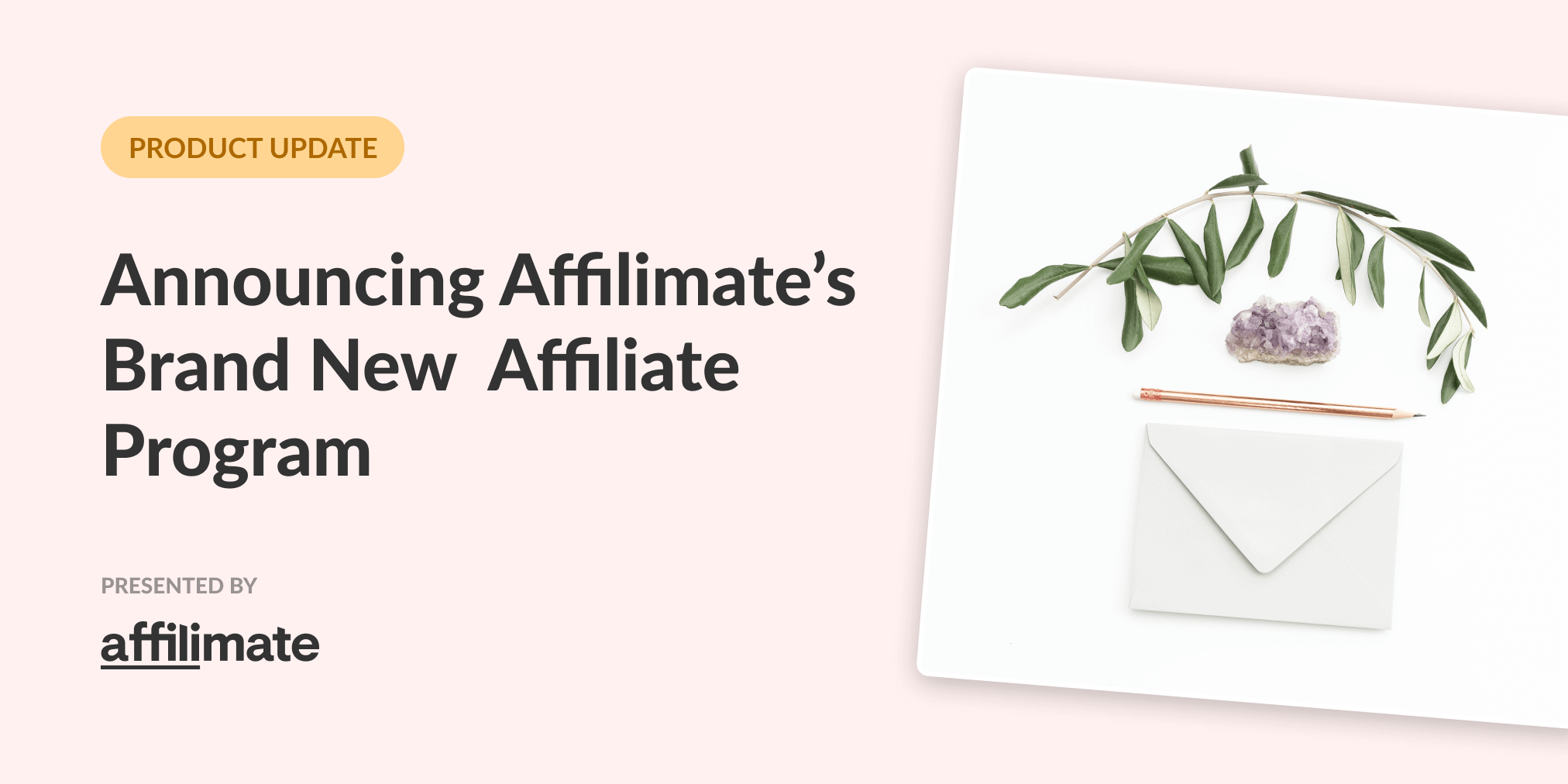 Announcing Affilimate's brand new affiliate program