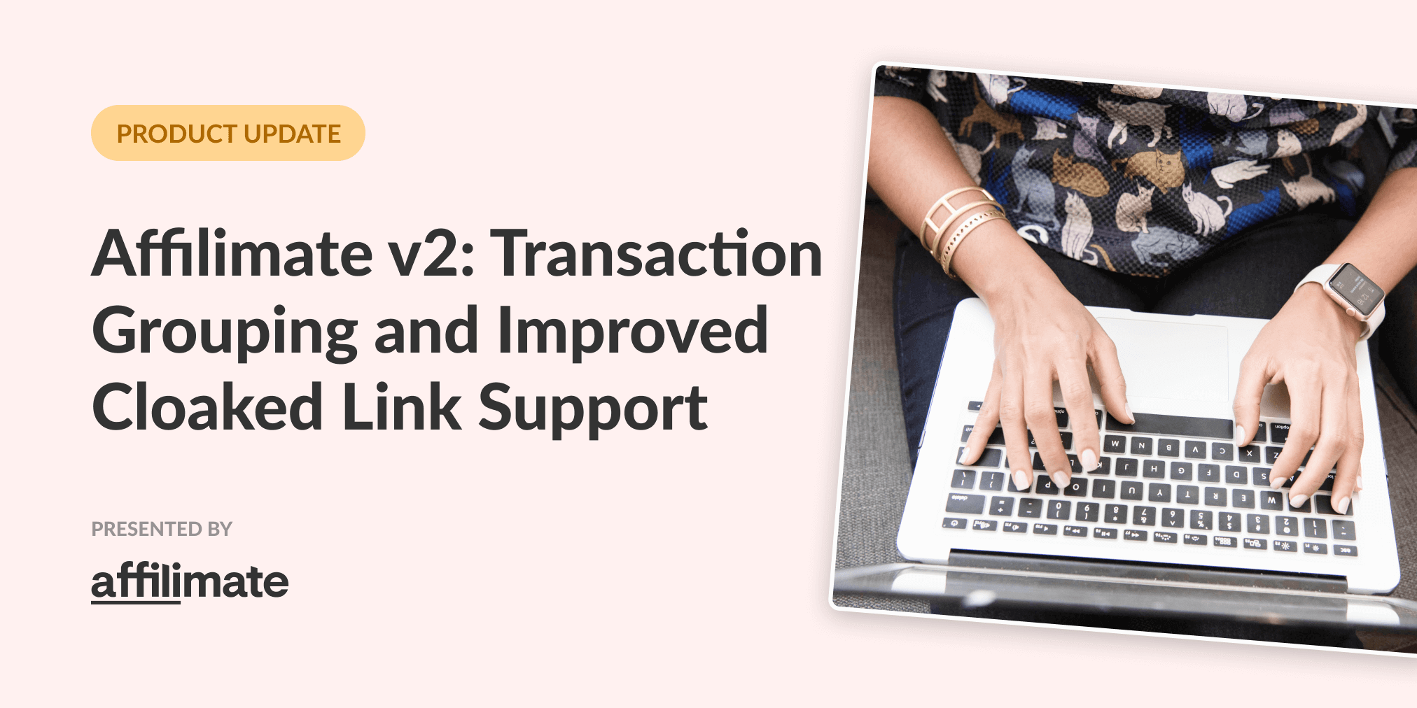 Introducing Performance Reporting V2: Better support for cloaked links and sales grouping
